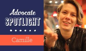 Advocate Spotlight: Camille
