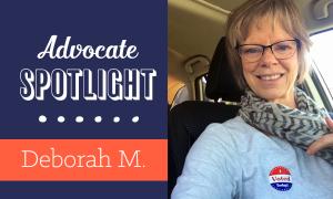 Advocate Spotlight: Deborah M.