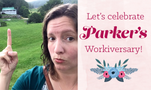 Happy Workiversary, Parker!