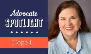 Advocate Spotlight: Hope L!