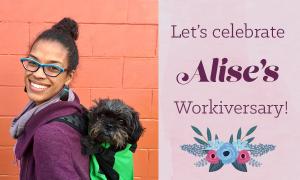 Happy Workiversary, Alise!
