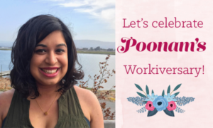 Happy Workiversary, Poonam!